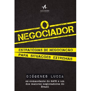 Livro - O Negociador - Lucca - Alta Books