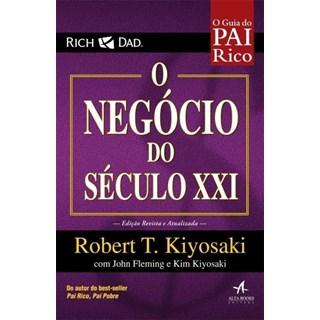 Livro -  O Negócio do Século XXI - Kiyiosaki