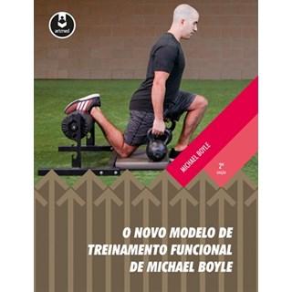 Livro - O Novo Modelo de Treinamento Funcional de Michael Boyle