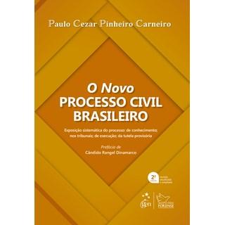Livro O Novo Processo Civil Brasileiro - Carneiro - Forense