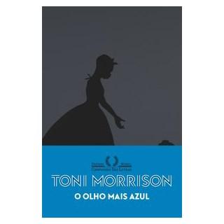 Livro - O olho mais azul (Nova edição) - Morrison 2º edição