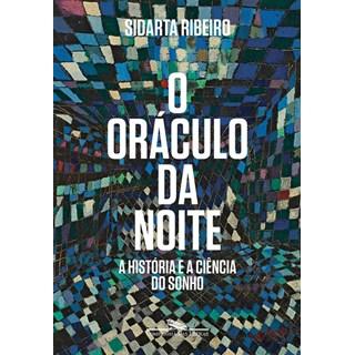 Livro - O Oráculo da Noite - Ribeiro - Cia das Letras