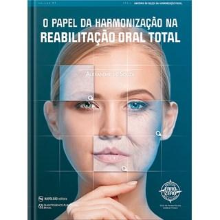 Livro O Papel Da Harmonização Na Reabilitação Oral Total - Souza - Napoleão