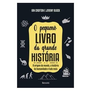 Livro - O pequeno livro da grande história - Crofton 1º edição