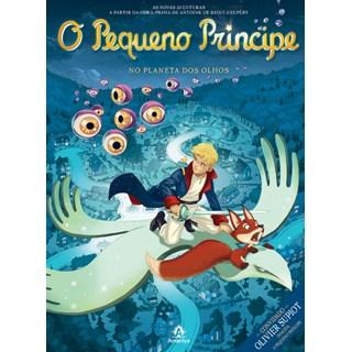 Livro - O Pequeno Príncipe - No Planeta dos Olhos