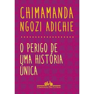 Livro - O Perigo de uma História Única - Adichie