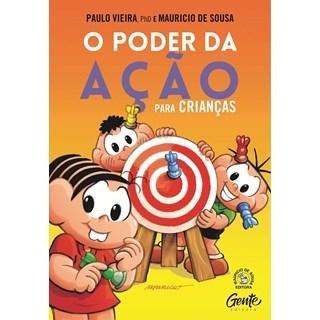 Livro - O Poder da Ação Para Crianças - Vieira