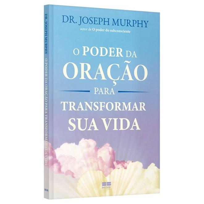 Livro - O Poder da Oração Para Transformar Sua Vida - Murphy - Record
