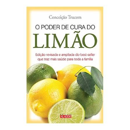 Livro - O Poder de Cura do Limão - Trucom