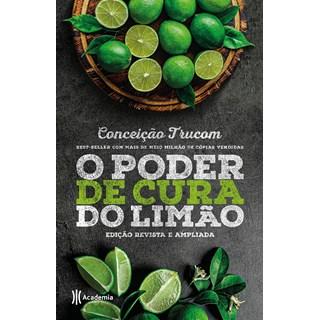 Livro O Poder de Cura do Limão - Trucom - Academia