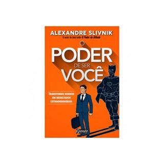 Livro - O Poder de Ser Você - Silvnik - Gente