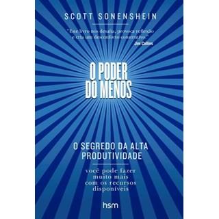 Livro O Poder Do Menos - O Segredo Da Alta Produtividade - Sonenshein