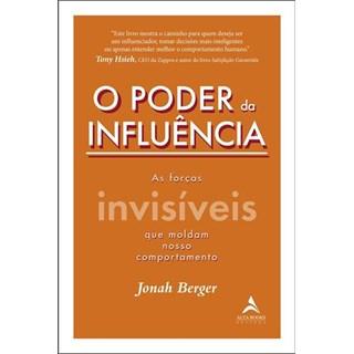 Livro - O Poder e a Influência - Berger - Alta Books