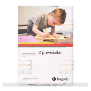 Livro - O Pré Escolar - Miranda
