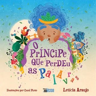 Livro O Príncipe Que Perdeu as Palavras - Araújo - Inverso