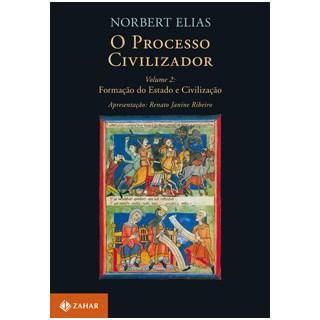Livro - O Processo Civilizador 2 - Formação de Estado e Civilização - Elias