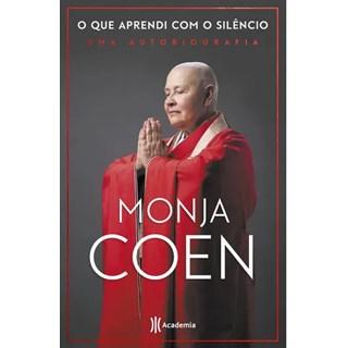 Livro - O que Aprendi com o Silêncio - Monja Coen