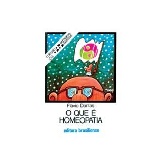 Livro - O Que é Homeopatia - Dantas - Brasiliense