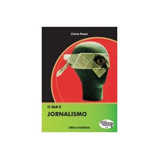 Livro - O que é Jornalismo - Rossi - Brasiliense
