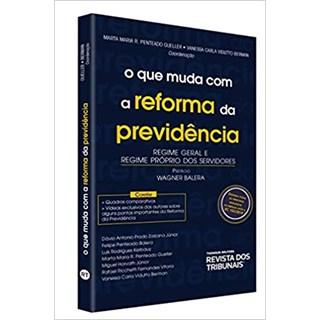 Livro - O Que Muda Com a Reforma da Previdência - Berman - Revista dos Tribunais