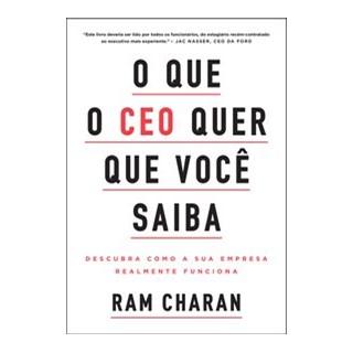 Livro - O que o CEO quer que você saiba - Charan 1º edição