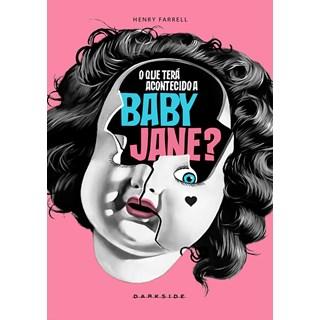 Livro - O que Terá Acontecido a Baby Jane? - Farrell
