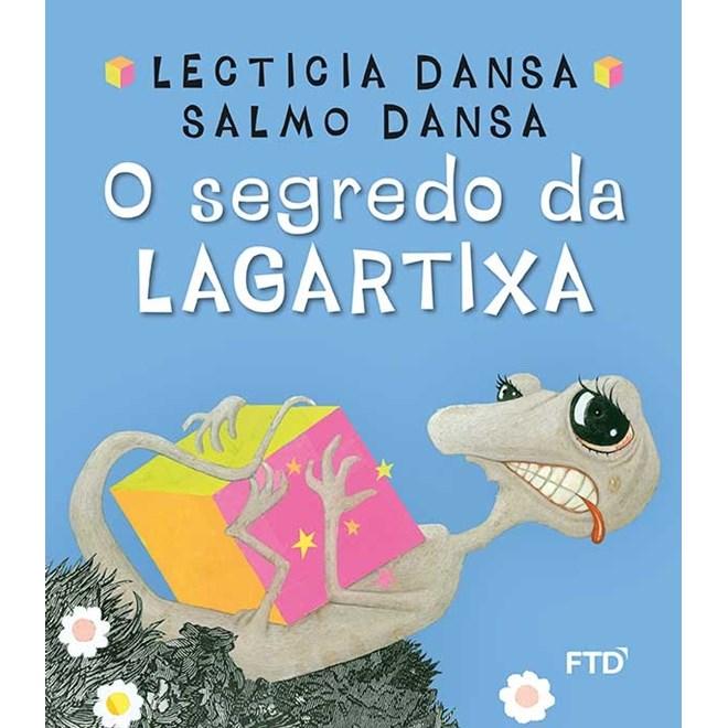 Livro - O Segredo da Lagartixa - Dansa - FTD