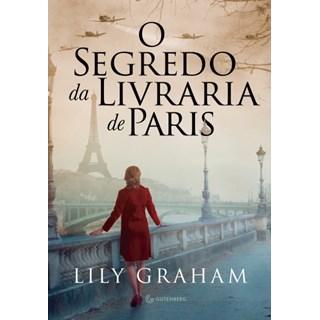 Livro - O Segredo da Livraria de Paris - Graham - Gutenberg
