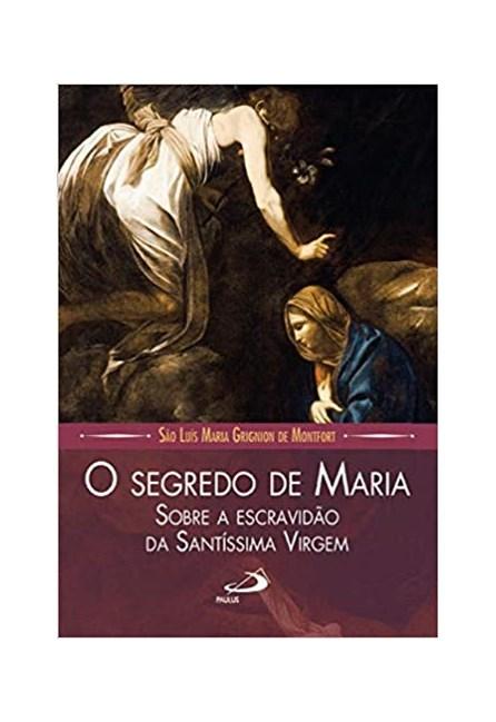 livro - O Segredo de Maria - Montfort