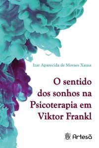 Livro O Sentido Dos Sonhos Na Psicoterapia De Viktor Frankl Xausa