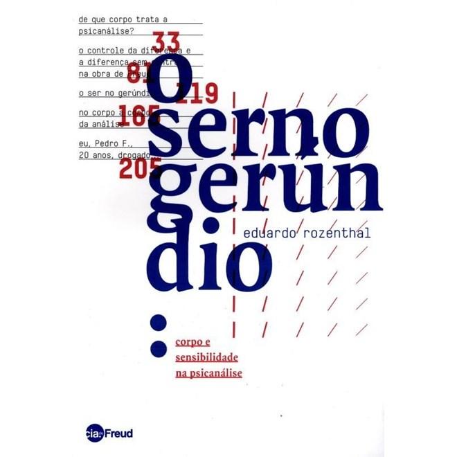 Livro -  O Ser No Gerúndio - Corpo e Sensibilidade na Psicanálise - Rozenthal