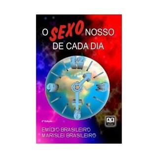Livro - O Sexo Nosso de Cada Dia - Brasileiro