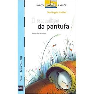 Livro - O Sumiço da Pantufa - Haddad - Edições Sm