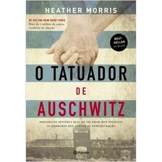 Livro - O Tatuador de Auschwitz - Morris - 2ed