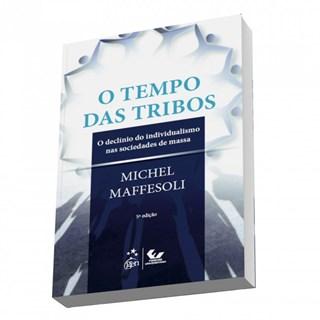 Livro - O Tempo das Tribos - Maffesoli