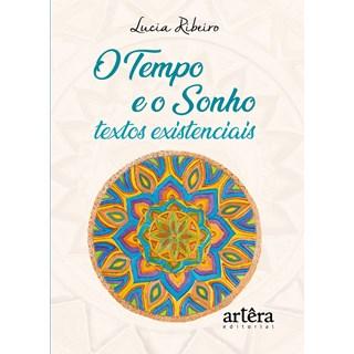 Livro - O Tempo e o Sonho - Ribeiro - Appris