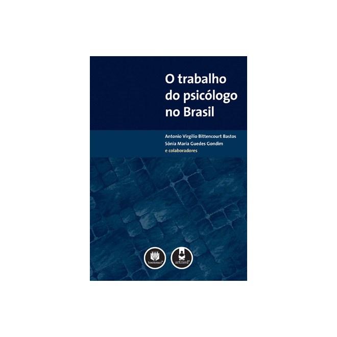 Livro - O Trabalho do Psicologo no Brasil - Bastos
