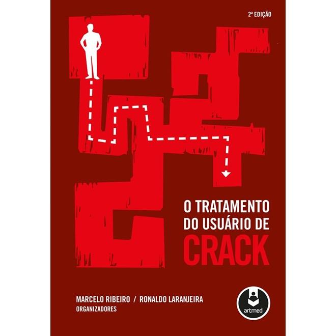 Livro - O Tratamento do Usuário de Crack - Ribeiro @@