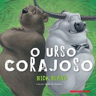 Livro - O Urso Corajoso - Bland
