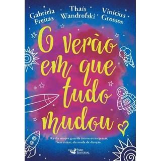 Livro - O Verão em Que Tudo Mudou - Freitas - Faro