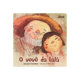 Livro - O Vovô da Lalá - Tavares 1 ediçao