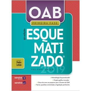 Livro - OAB Esquematizado - Volume Único - 1ª Fase - Lenza