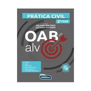 Livro - OAB NO ALVO – PRÁTICA CIVIL - Maltinti 1º edição