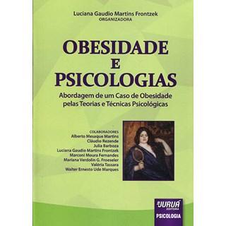 Livro - Obesidade e Psicologias - Abordagem de um Caso de Obesidade pelas Teorias e Técnicas Psicológicas - Frontzek