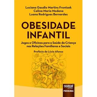 Livro - Obesidade Infantil - Frontzek - Juruá
