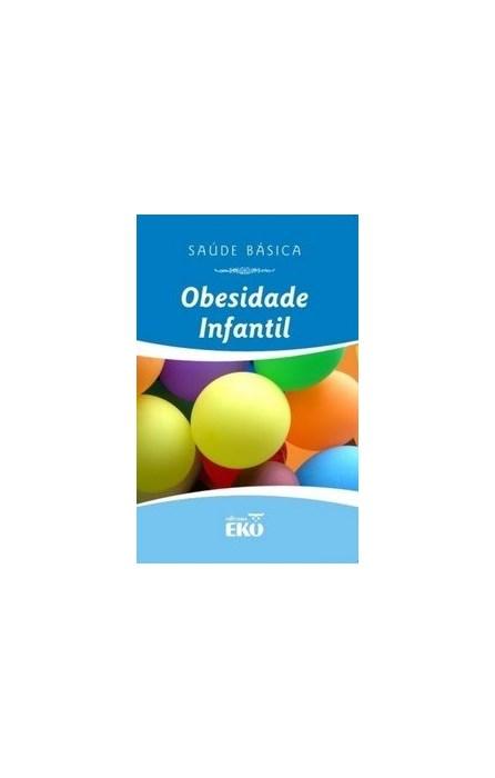 Livro - Obesidade Infantil - Santos 1ª edição