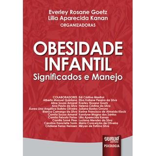 Livro - Obesidade Infantil - Significados e Manejo - Goetz