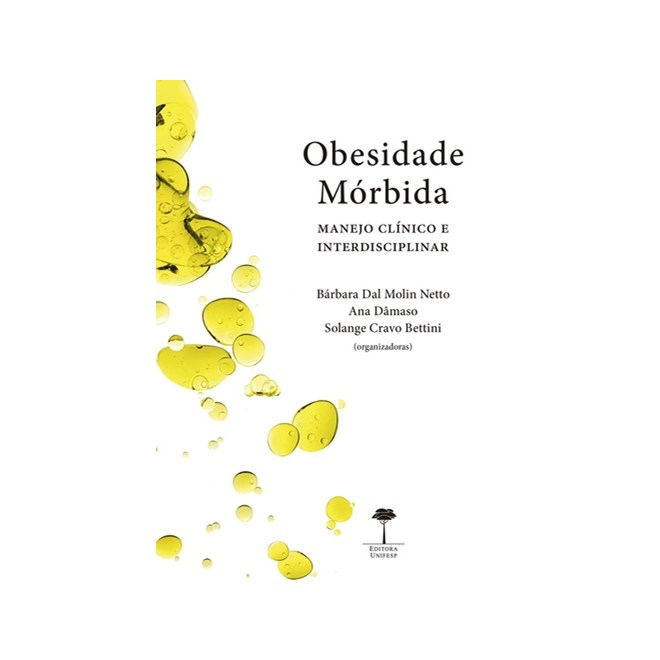 Livro - Obesidade Mórbida - Manejo Clínico e Interdisciplinar - Molin Netto