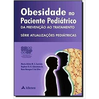 Livro - Obesidade no Paciente Pediátrico. Da Prevenção ao Tratamento - Escrivão