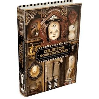 Livro - Objetos Sobrenaturais - Graham